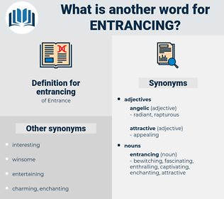 entrancing, synonym entrancing, another word for entrancing, words like entrancing, thesaurus entrancing