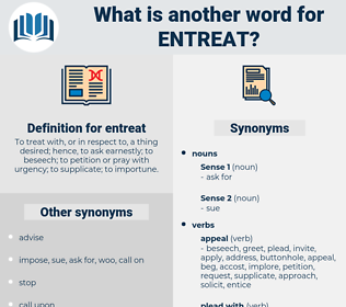 entreat, synonym entreat, another word for entreat, words like entreat, thesaurus entreat