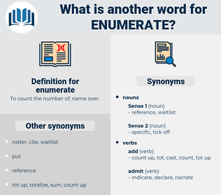 enumerate, synonym enumerate, another word for enumerate, words like enumerate, thesaurus enumerate