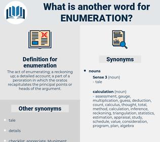enumeration, synonym enumeration, another word for enumeration, words like enumeration, thesaurus enumeration