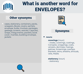 envelopes, synonym envelopes, another word for envelopes, words like envelopes, thesaurus envelopes