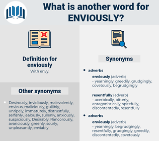 enviously, synonym enviously, another word for enviously, words like enviously, thesaurus enviously