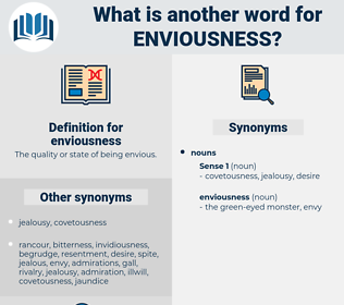 enviousness, synonym enviousness, another word for enviousness, words like enviousness, thesaurus enviousness