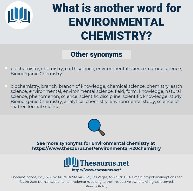 environmental chemistry, synonym environmental chemistry, another word for environmental chemistry, words like environmental chemistry, thesaurus environmental chemistry
