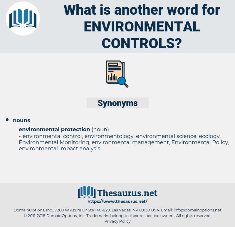 environmental controls, synonym environmental controls, another word for environmental controls, words like environmental controls, thesaurus environmental controls