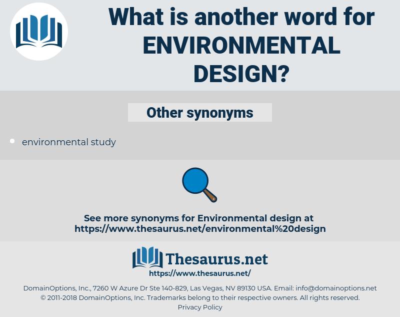 environmental design, synonym environmental design, another word for environmental design, words like environmental design, thesaurus environmental design