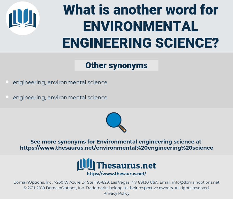 environmental engineering science, synonym environmental engineering science, another word for environmental engineering science, words like environmental engineering science, thesaurus environmental engineering science