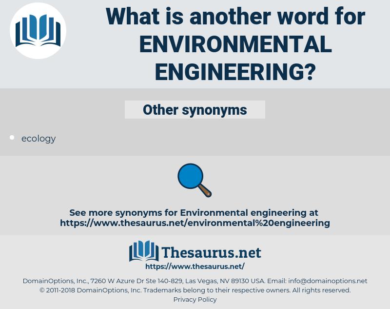 environmental engineering, synonym environmental engineering, another word for environmental engineering, words like environmental engineering, thesaurus environmental engineering