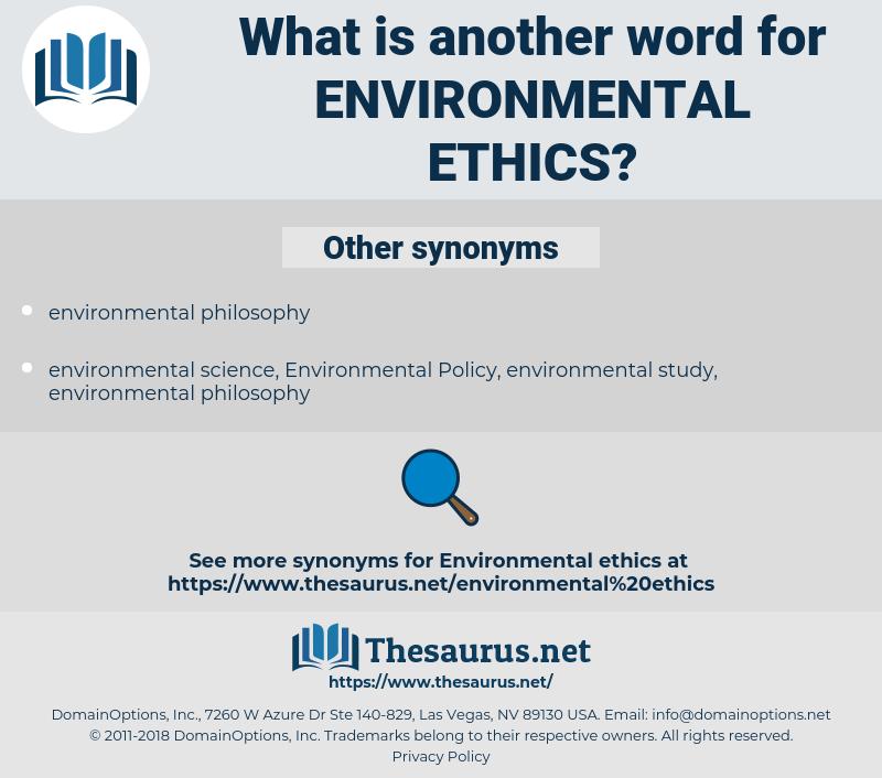 environmental ethics, synonym environmental ethics, another word for environmental ethics, words like environmental ethics, thesaurus environmental ethics