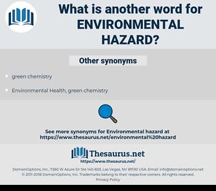 environmental hazard, synonym environmental hazard, another word for environmental hazard, words like environmental hazard, thesaurus environmental hazard