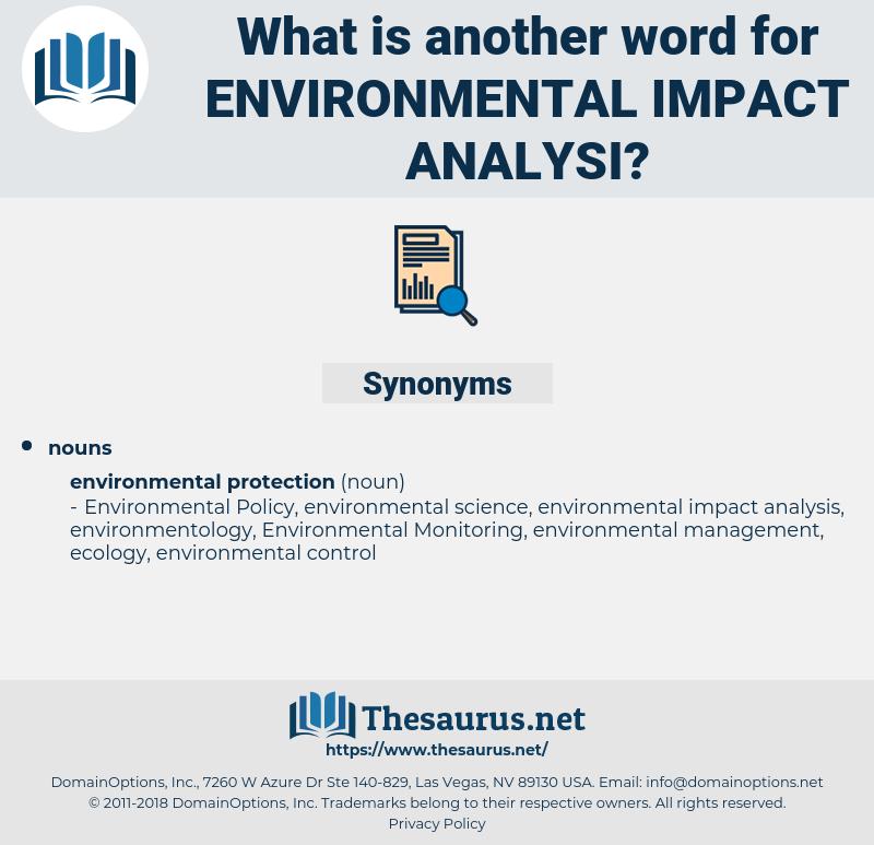 environmental impact analysi, synonym environmental impact analysi, another word for environmental impact analysi, words like environmental impact analysi, thesaurus environmental impact analysi
