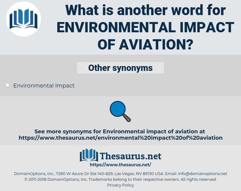 environmental impact of aviation, synonym environmental impact of aviation, another word for environmental impact of aviation, words like environmental impact of aviation, thesaurus environmental impact of aviation