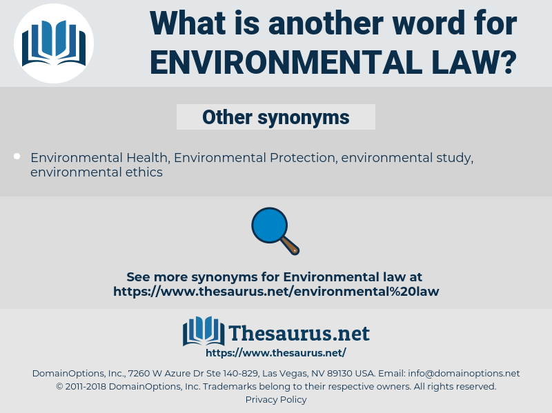 environmental law, synonym environmental law, another word for environmental law, words like environmental law, thesaurus environmental law