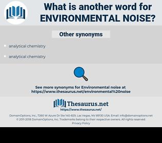 environmental noise, synonym environmental noise, another word for environmental noise, words like environmental noise, thesaurus environmental noise