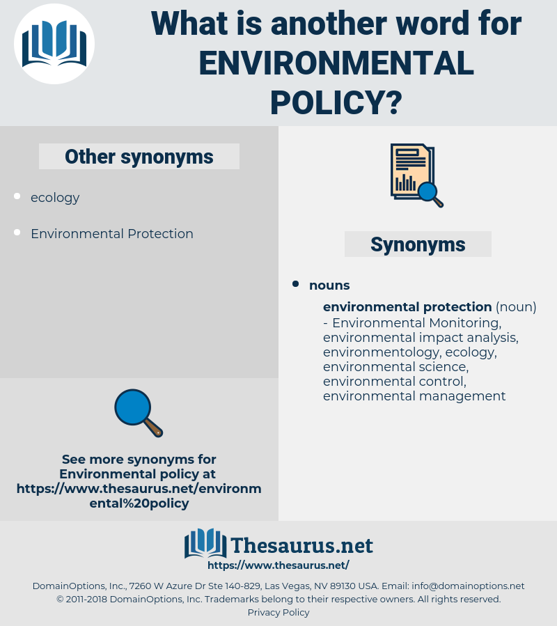 Environmental Policy, synonym Environmental Policy, another word for Environmental Policy, words like Environmental Policy, thesaurus Environmental Policy