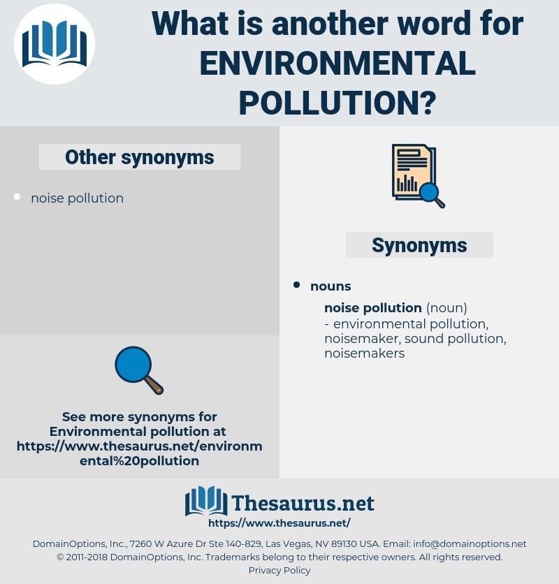 environmental pollution, synonym environmental pollution, another word for environmental pollution, words like environmental pollution, thesaurus environmental pollution