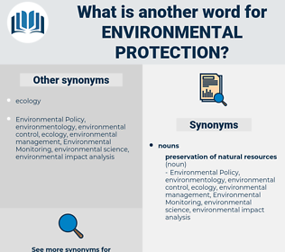 Environmental Protection, synonym Environmental Protection, another word for Environmental Protection, words like Environmental Protection, thesaurus Environmental Protection