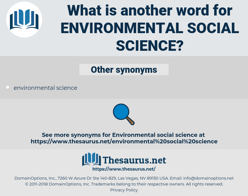 environmental social science, synonym environmental social science, another word for environmental social science, words like environmental social science, thesaurus environmental social science