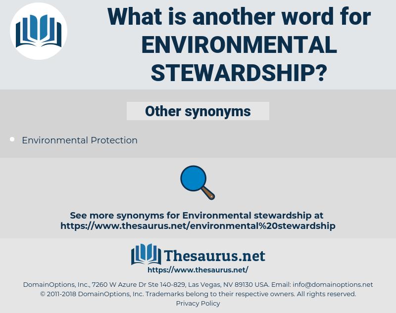 environmental stewardship, synonym environmental stewardship, another word for environmental stewardship, words like environmental stewardship, thesaurus environmental stewardship