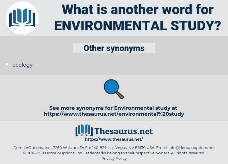 environmental study, synonym environmental study, another word for environmental study, words like environmental study, thesaurus environmental study