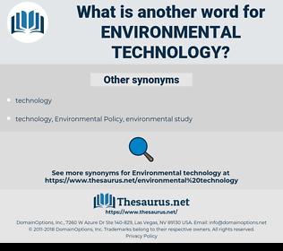 environmental technology, synonym environmental technology, another word for environmental technology, words like environmental technology, thesaurus environmental technology