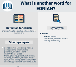 eonian, synonym eonian, another word for eonian, words like eonian, thesaurus eonian