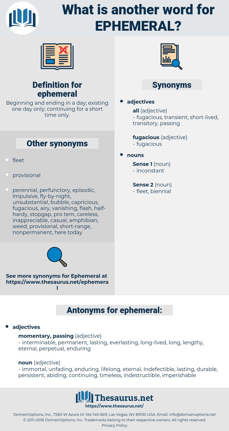 ephemeral, synonym ephemeral, another word for ephemeral, words like ephemeral, thesaurus ephemeral