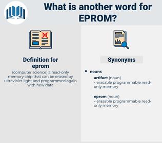 eprom, synonym eprom, another word for eprom, words like eprom, thesaurus eprom