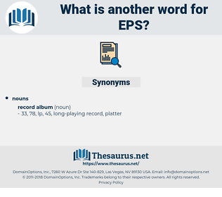 EPS, synonym EPS, another word for EPS, words like EPS, thesaurus EPS