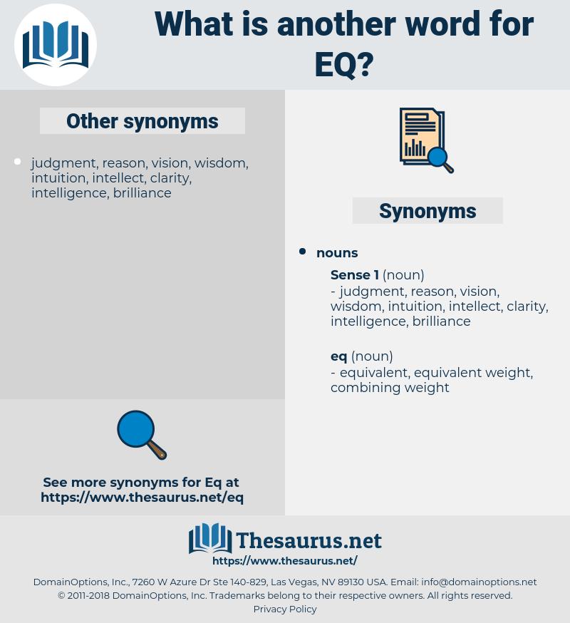 eq, synonym eq, another word for eq, words like eq, thesaurus eq