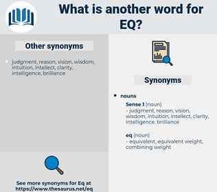 eq, synonym eq, another word for eq, words like eq, thesaurus eq