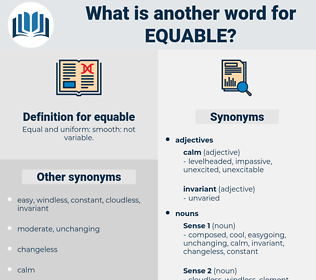 equable, synonym equable, another word for equable, words like equable, thesaurus equable