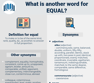 equal, synonym equal, another word for equal, words like equal, thesaurus equal