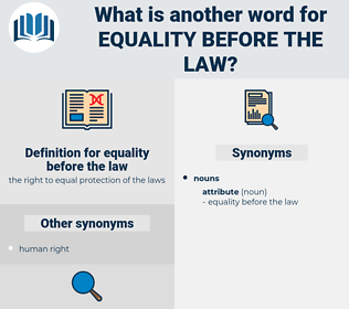 equality before the law, synonym equality before the law, another word for equality before the law, words like equality before the law, thesaurus equality before the law