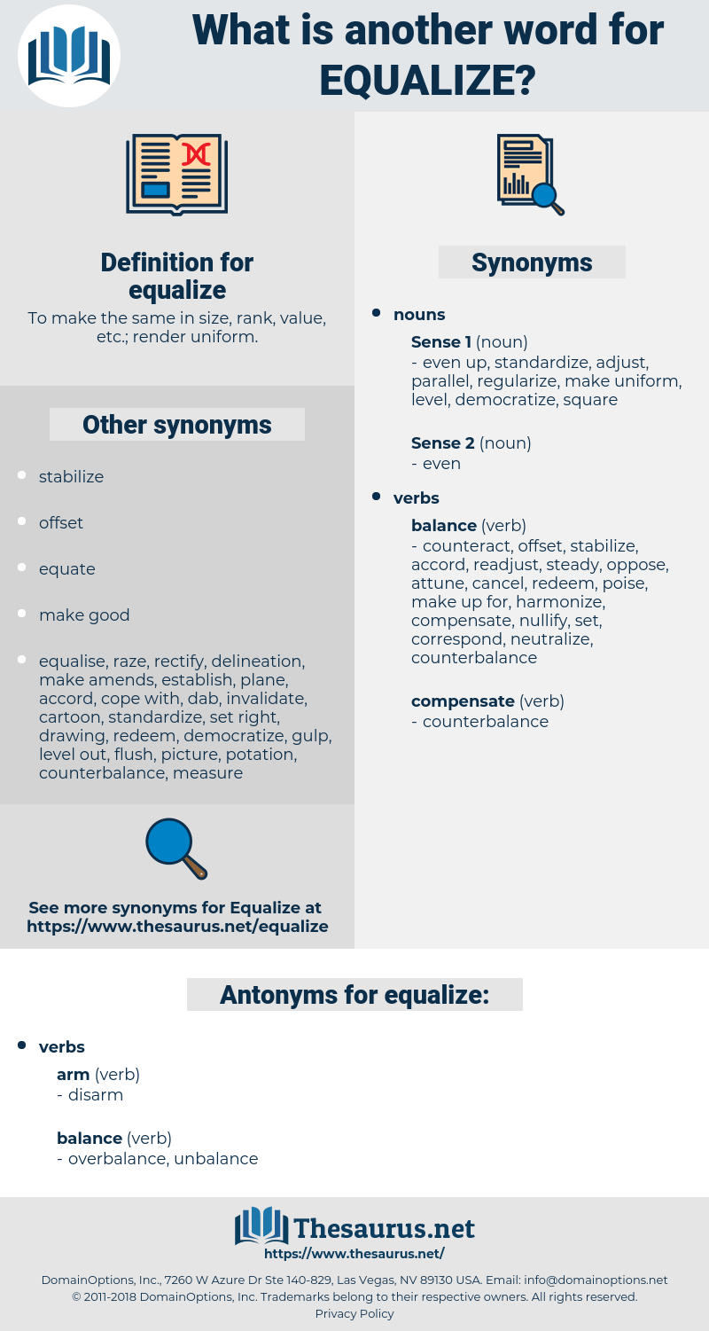 equalize, synonym equalize, another word for equalize, words like equalize, thesaurus equalize
