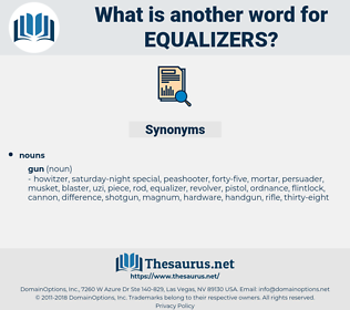 equalizers, synonym equalizers, another word for equalizers, words like equalizers, thesaurus equalizers