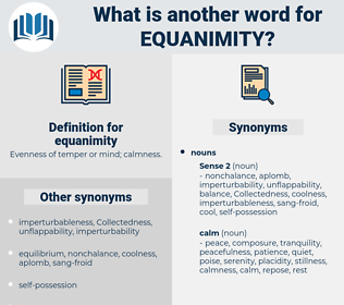 equanimity, synonym equanimity, another word for equanimity, words like equanimity, thesaurus equanimity