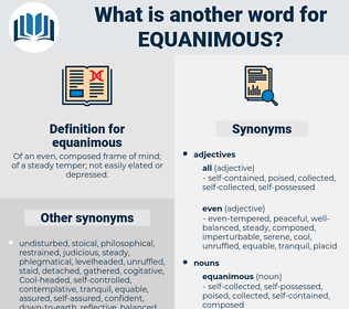 equanimous, synonym equanimous, another word for equanimous, words like equanimous, thesaurus equanimous