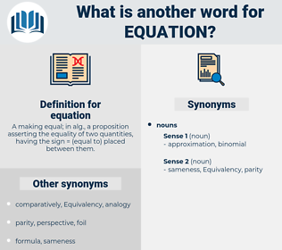 equation, synonym equation, another word for equation, words like equation, thesaurus equation