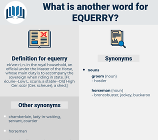 equerry, synonym equerry, another word for equerry, words like equerry, thesaurus equerry
