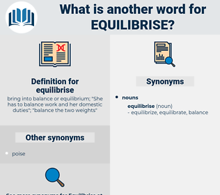 equilibrise, synonym equilibrise, another word for equilibrise, words like equilibrise, thesaurus equilibrise