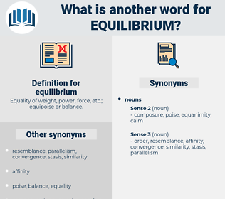 equilibrium, synonym equilibrium, another word for equilibrium, words like equilibrium, thesaurus equilibrium