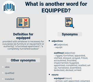 equipped, synonym equipped, another word for equipped, words like equipped, thesaurus equipped