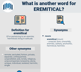 eremitical, synonym eremitical, another word for eremitical, words like eremitical, thesaurus eremitical