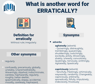 erratically, synonym erratically, another word for erratically, words like erratically, thesaurus erratically