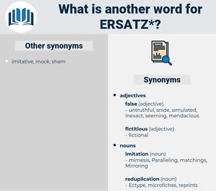 ersatz, synonym ersatz, another word for ersatz, words like ersatz, thesaurus ersatz