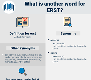erst, synonym erst, another word for erst, words like erst, thesaurus erst