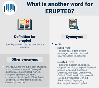 erupted, synonym erupted, another word for erupted, words like erupted, thesaurus erupted