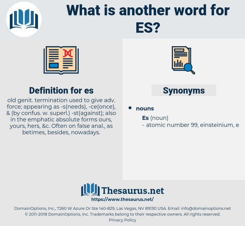es, synonym es, another word for es, words like es, thesaurus es