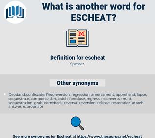 escheat, synonym escheat, another word for escheat, words like escheat, thesaurus escheat